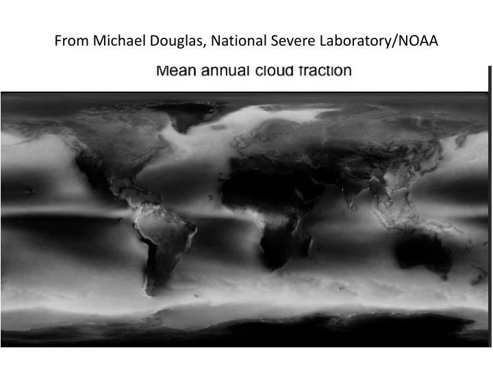From Michael Douglas, National Severe Laboratory/NOAA