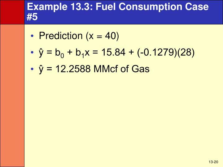 Example 13.3: Fuel Consumption Case #5