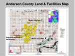 anderson county land facilities map