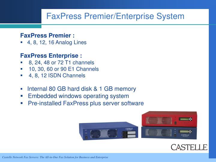 FaxPress Premier/Enterprise System