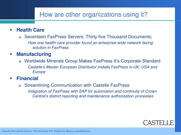 How are other organizations using it?