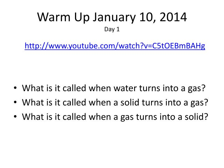 Warm up january 10 2014 day 1