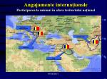 angajamente interna ionale participarea la misiuni n afara teritoriului na ional