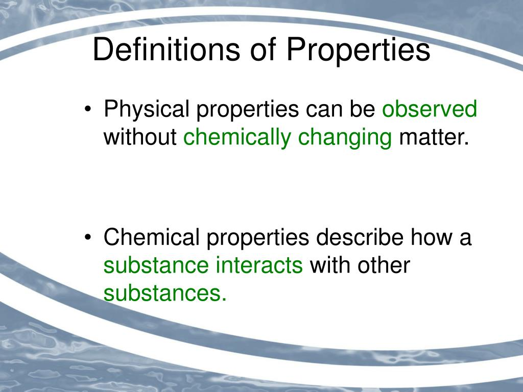 PPT - Chemical and Physical Properties of Matter ...