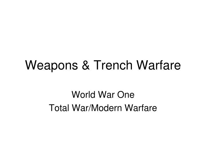 weapons trench warfare n.