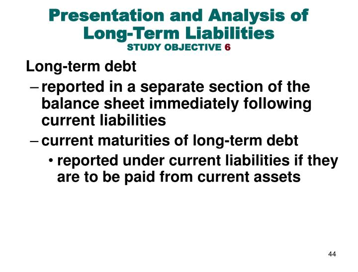 Presentation and Analysis of Long-Term Liabilities