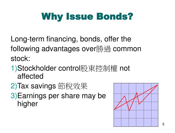 Why Issue Bonds?