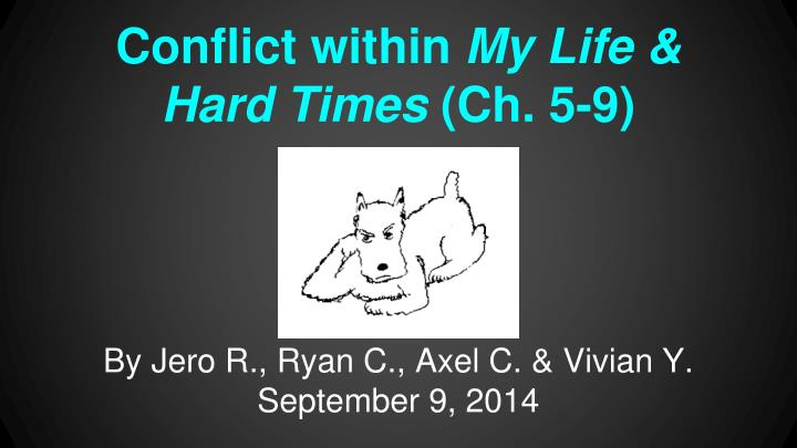 Conflict within my life hard times ch 5 9