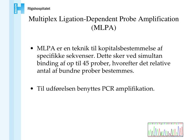 Multiplex Ligation-Dependent Probe Amplification (MLPA)