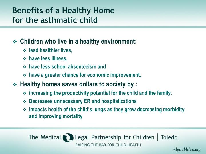 Benefits of a Healthy Home