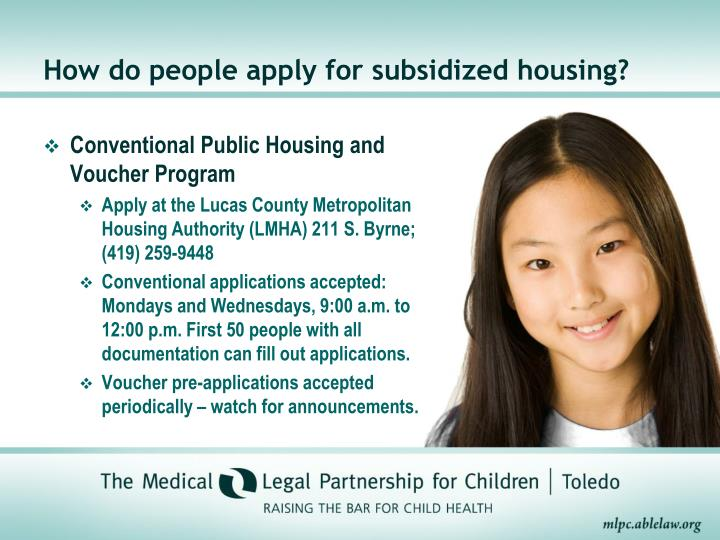 How do people apply for subsidized housing?