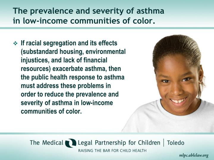 The prevalence and severity of asthma