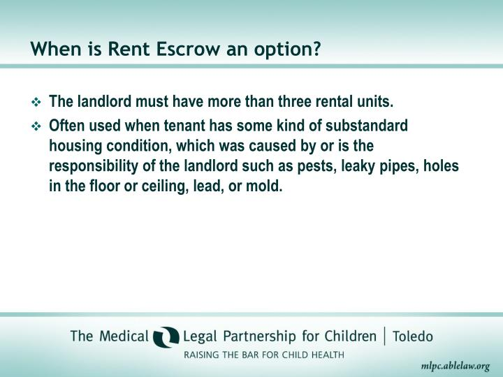 When is Rent Escrow an option?