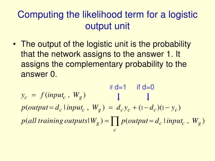Computing the likelihood term for a logistic output unit