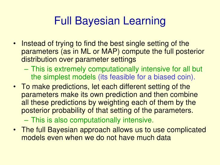 Full Bayesian Learning