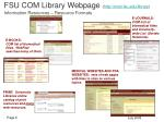 fsu com library webpage http med fsu edu library information resources resource formats
