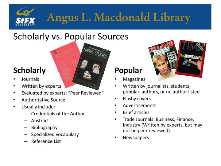 Scholarly vs. Popular Sources