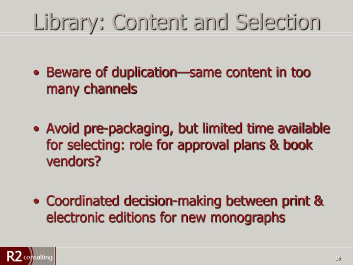 Library: Content and Selection