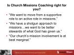 is church missions coaching right for you1