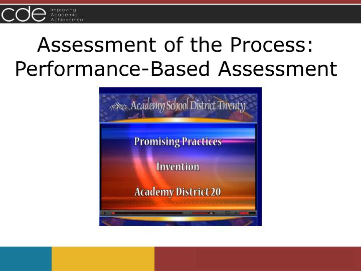 Assessment of the Process: