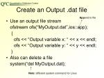 create an output dat file