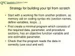 strategy for building your tpl from scratch