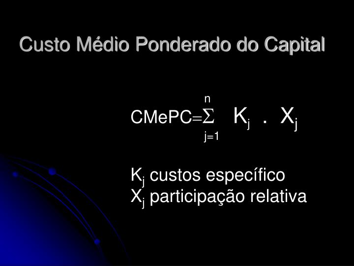 custo m dio ponderado do capital n.