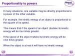 proportionality to powers