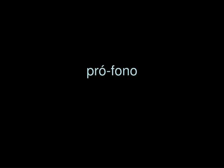 pró-fono