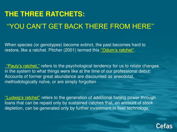 THE THREE RATCHETS: