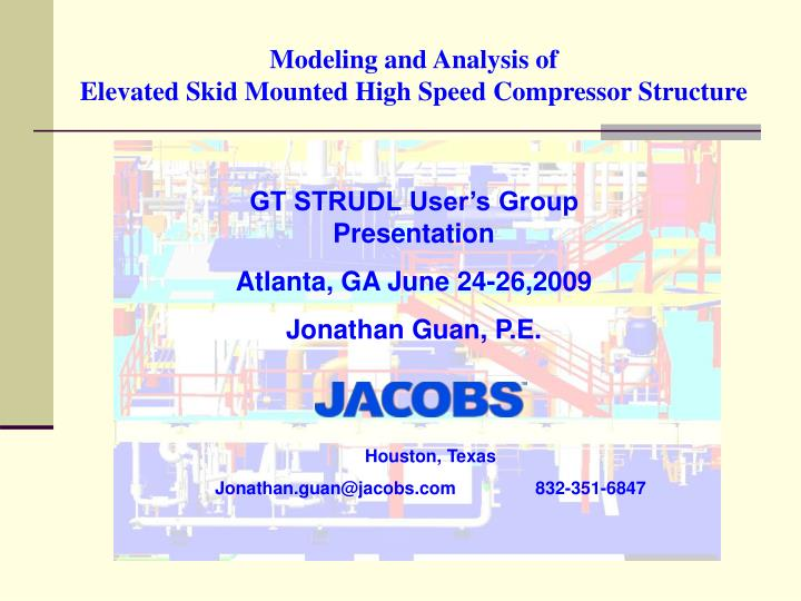 PPT - Modeling and Analysis of Elevated Skid Mounted High Speed