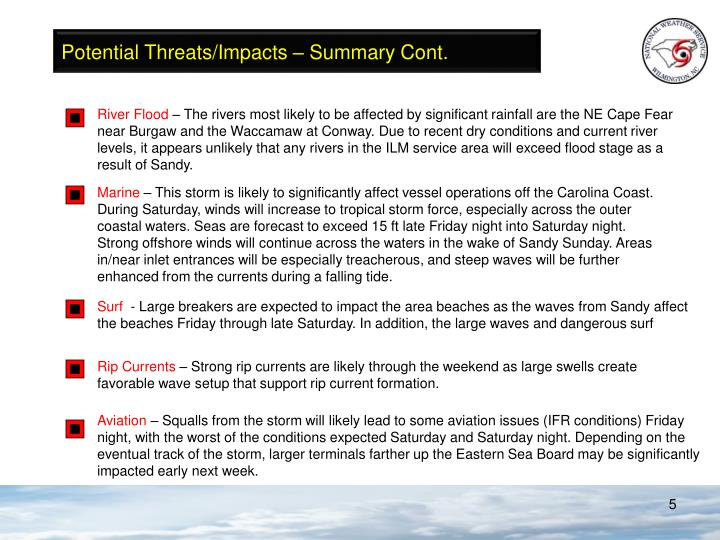 Potential Threats/Impacts – Summary Cont.