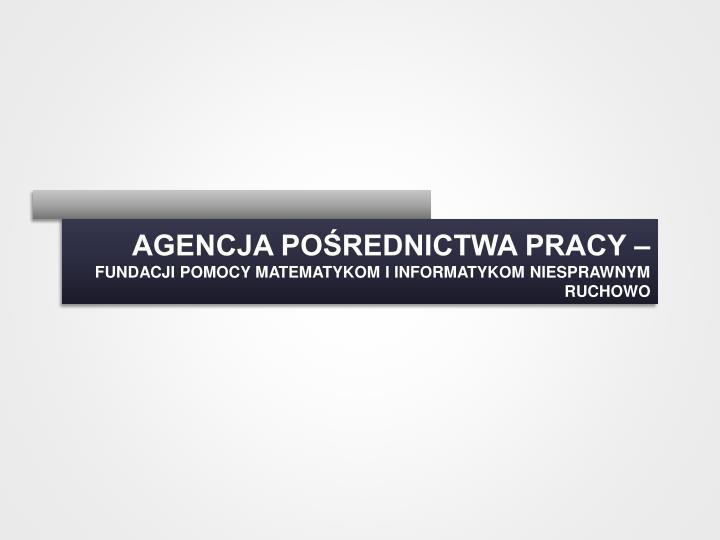 Agencja pośrednictwa pracy –