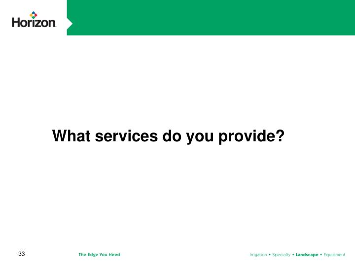 What services do you provide?