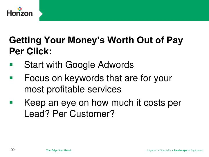 Getting Your Money's Worth Out of Pay Per Click:
