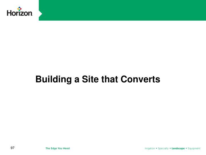 Building a Site that Converts