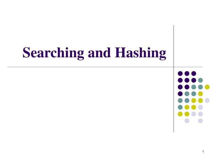 searching and hashing n.