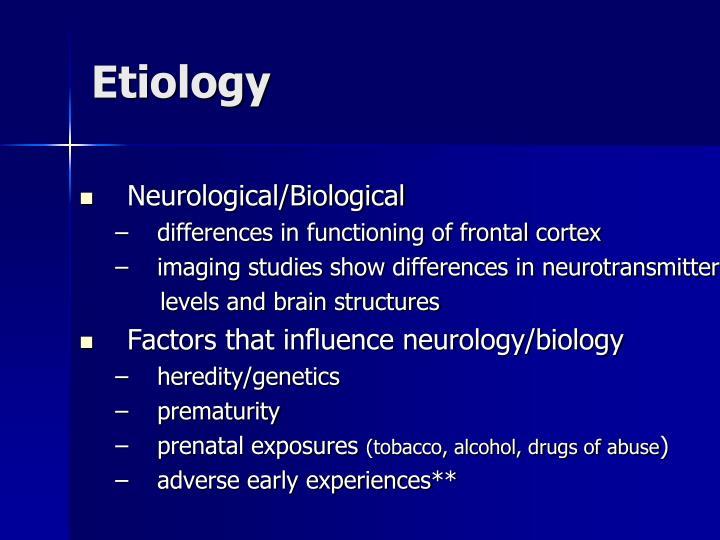 Etiology