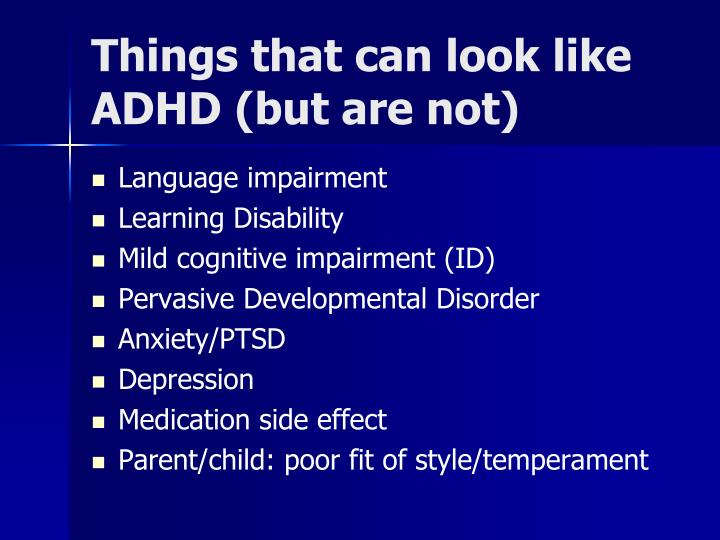 Things that can look like ADHD (but are not)