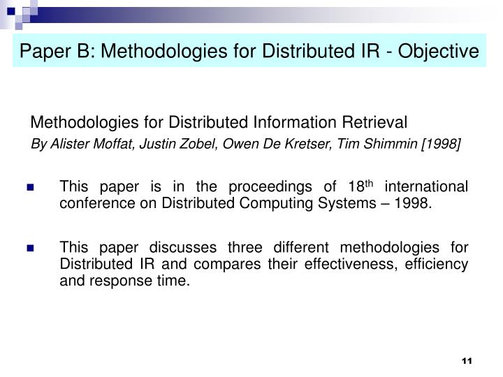 Paper B: Methodologies for Distributed IR - Objective