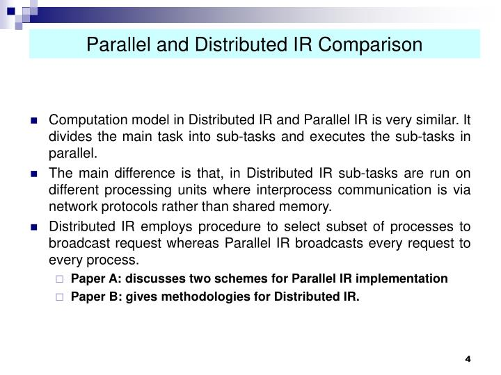 Parallel and Distributed IR Comparison