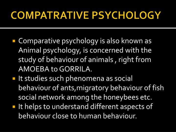 COMPATRATIVE PSYCHOLOGY