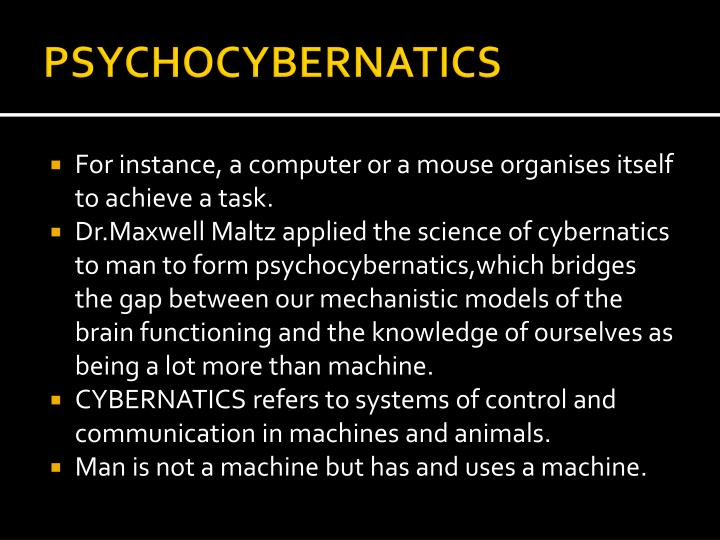 PSYCHOCYBERNATICS