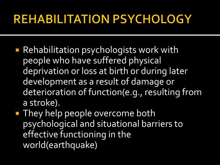 REHABILITATION PSYCHOLOGY