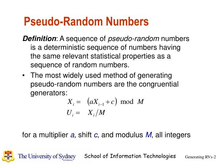 Pseudo random numbers