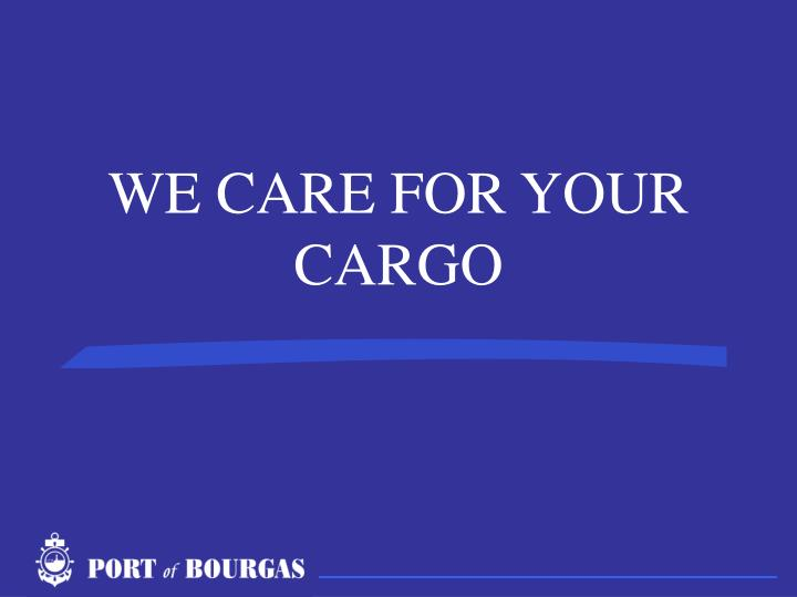 WE CARE FOR YOUR CARGO