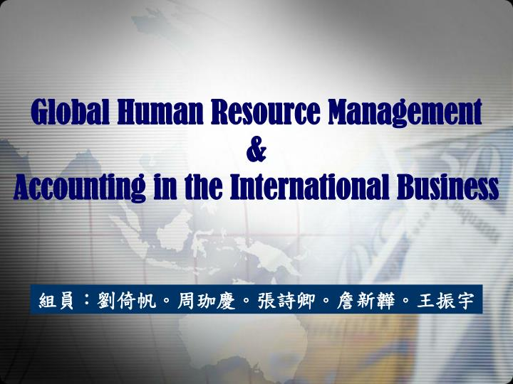 global human resource management accounting in the international business n.