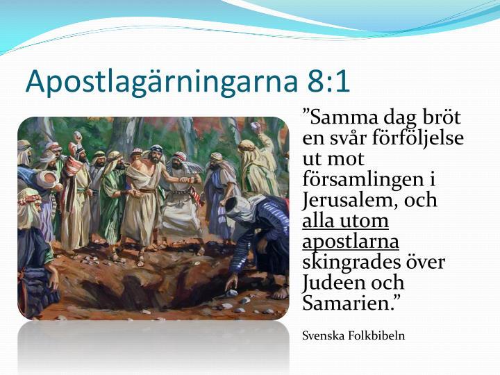 Apostlag rningarna 8 1