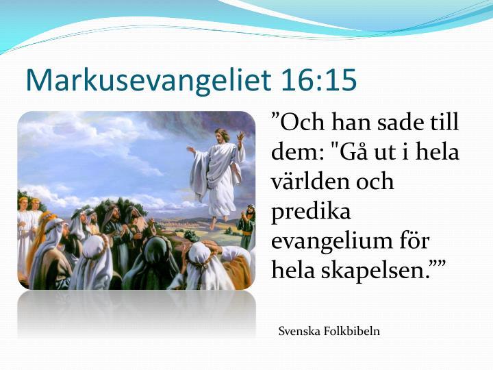 Markusevangeliet 16 15