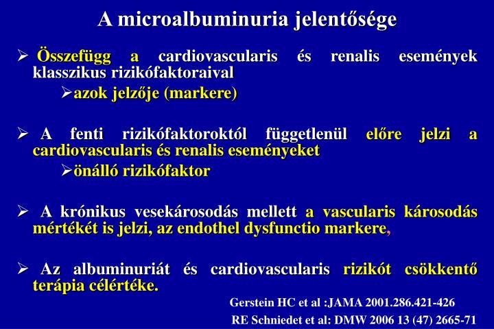 A microalbuminuria jelent s ge
